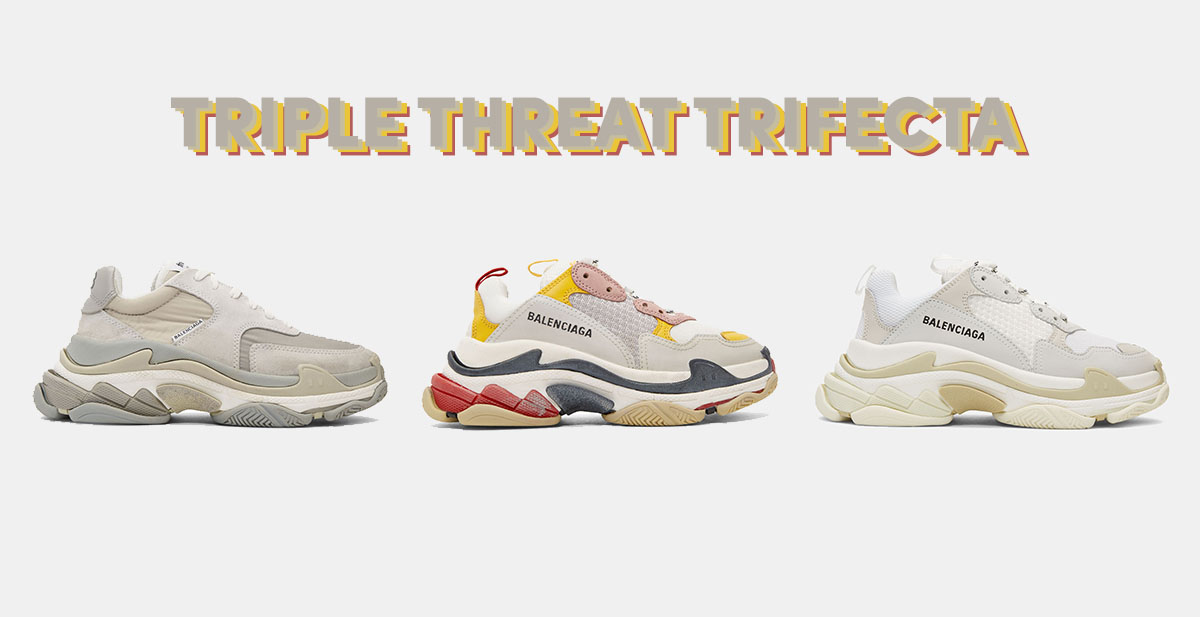 d612d8966774 Triple Threat Trifecta With The Triple S Balenciaga s Triple Threat  Trifecta With The Triple S